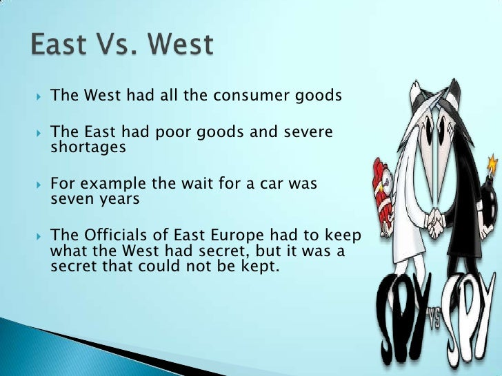 the cold war and ideological differences between the east and the west In our first video of the cold war series, we look at the origins of the cold war these were the tensions that existed between the east and the west (communism vs capitalism) we also evaluate other reasons for the build up of tensions like the superpower rivalry that existed between the us and the soviets.