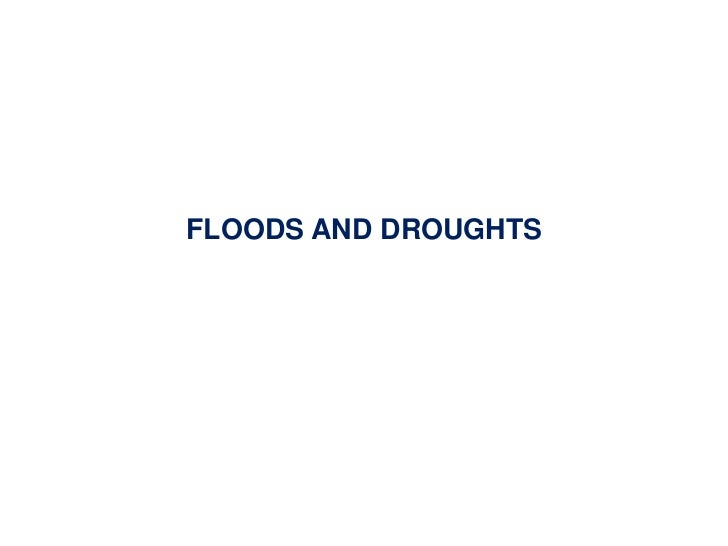 CCAFS Science Meeting A.4 Vladimir Smakhtin - Floods and Droughts