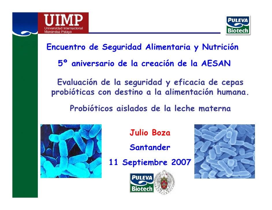 Encuentro de Seguridad Alimentaria y Nutrición    5º aniversario de la creación de la AESAN    Evaluación de la seguridad ...