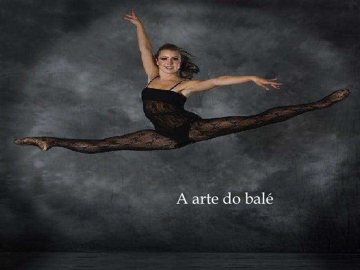 A arte do balé