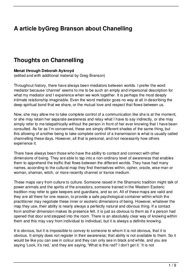 A article byGreg Branson about ChanellingThoughts on ChannellingMenat through Deborah Aykroyd(edited and with additional m...