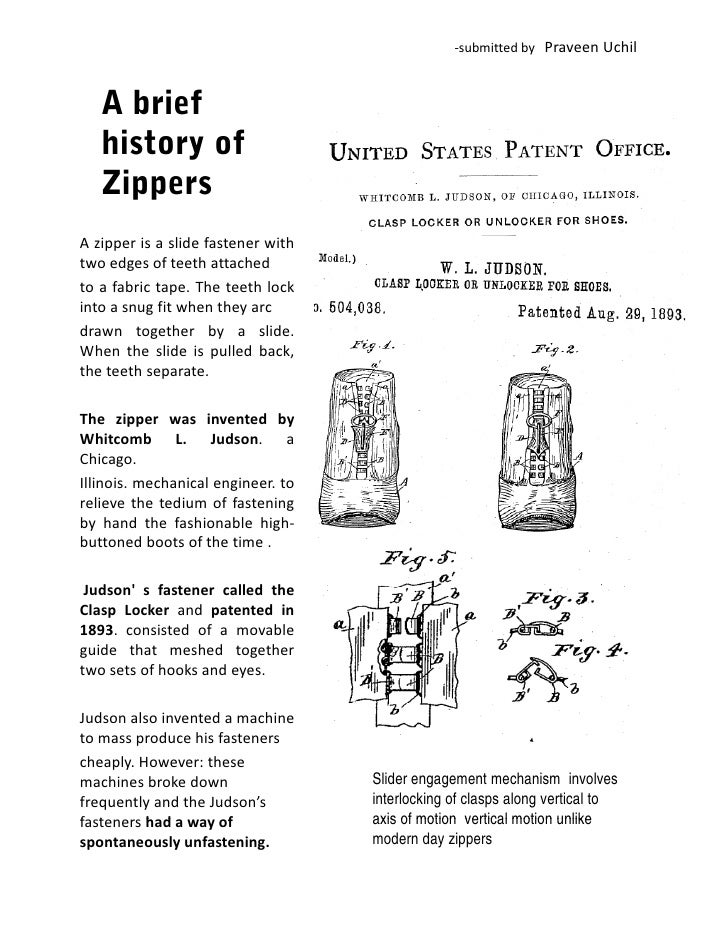 ‐submitted by   Praveen Uchil       A brief    history of    Zippers A zipper i a slide f t    i     is lid fastener with ...
