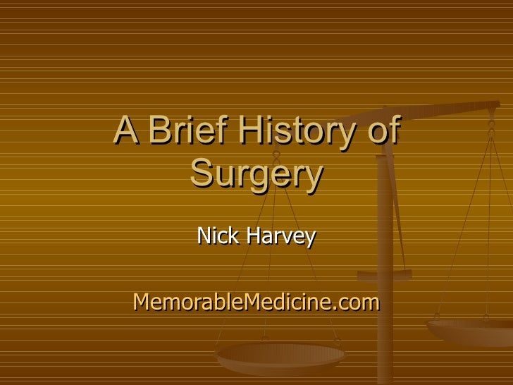 A Brief History Of Surgery