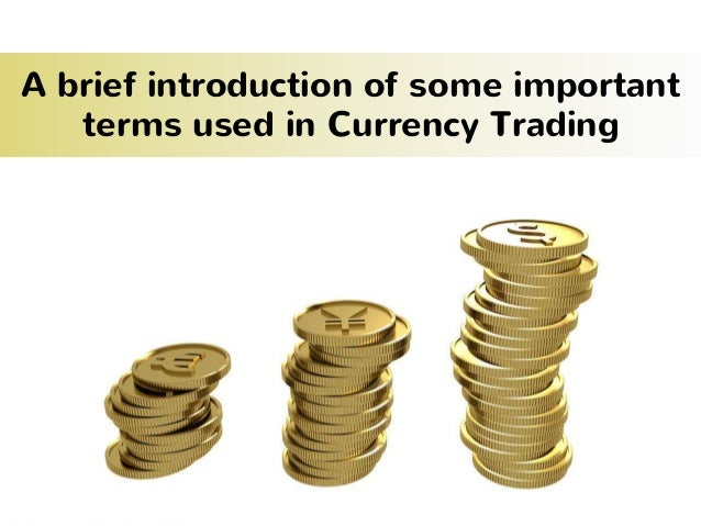 Terminology in forex trading