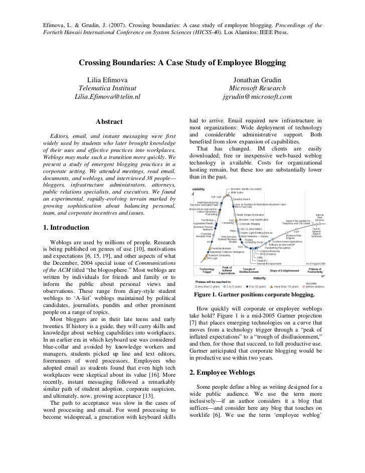 Efimova, L.  Grudin, J. (2007). Crossing boundaries: A case study of employee blogging. Proceedings of the Fortieth Hawaii...