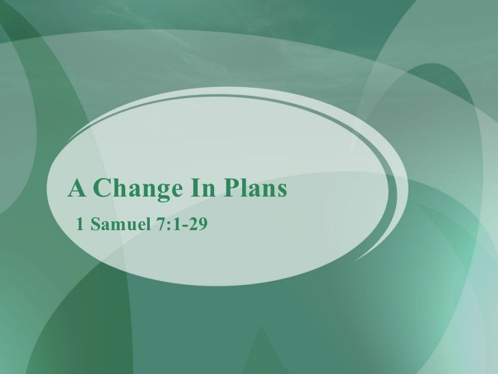 A Change In Plans