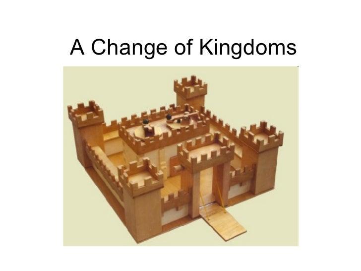 A Change of Kingdoms