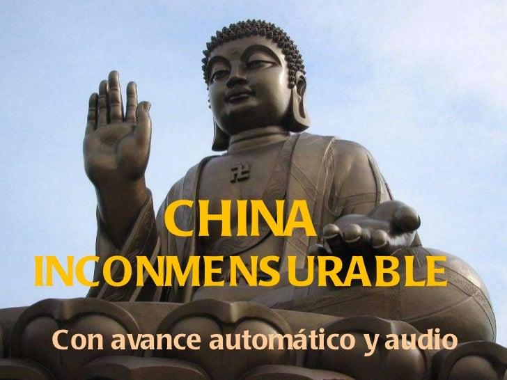 A china inconmensurable