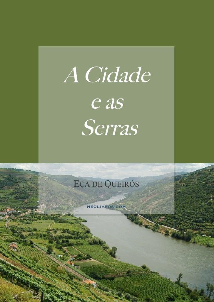 A Cidade   e as  Serras  EÇA DE QUEIRÓS    neolivros.com