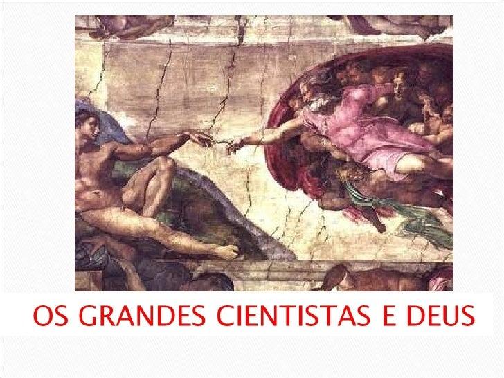 A CIENCIA E A FÉ