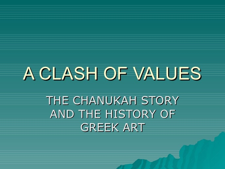 A Clash Of Values Chanukah And Greek Art