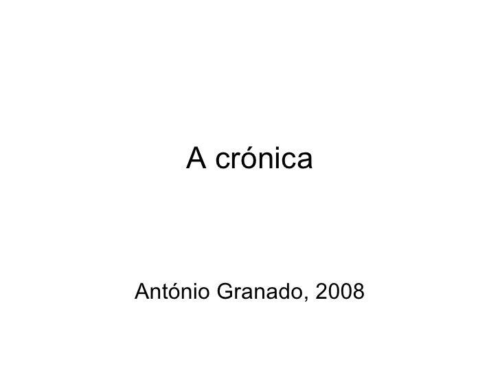 A crónica António Granado, 2008