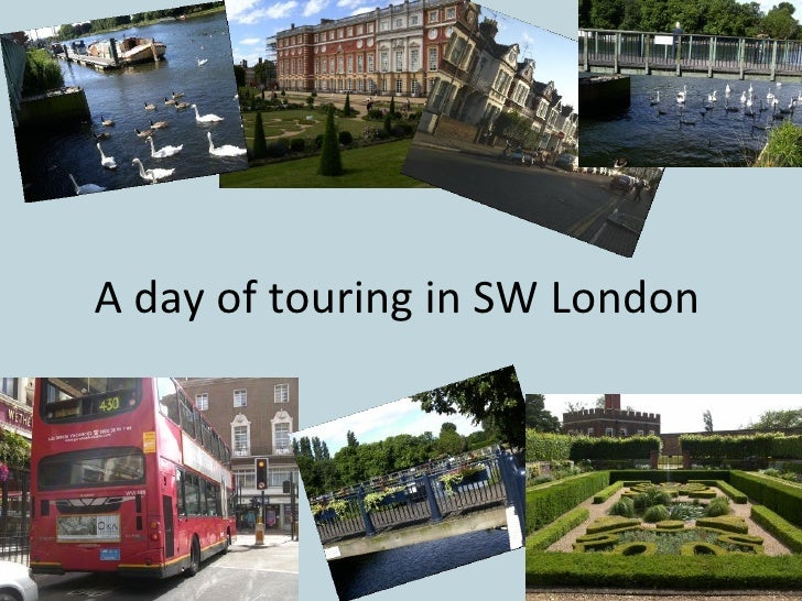 A Day Of Touring In Sw London
