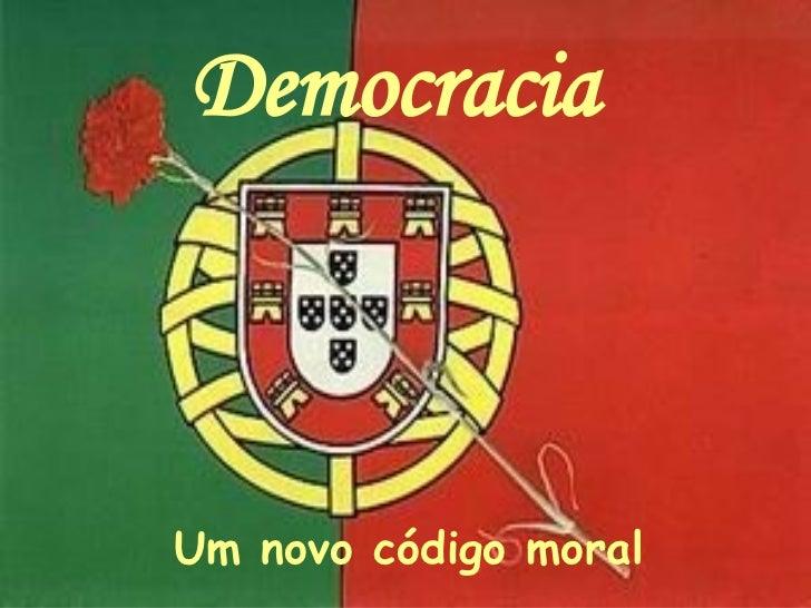 Democracia   Um novo código moral