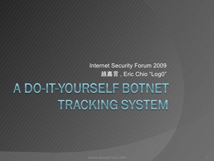 A DIY Botnet Tracking System