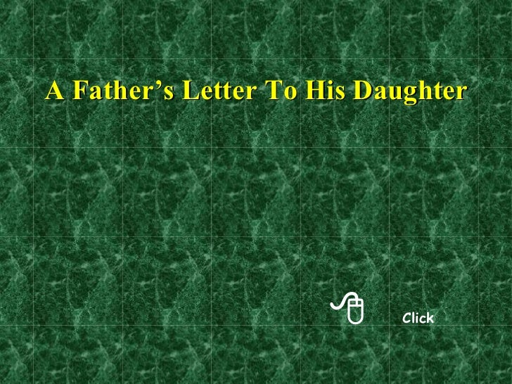 A Fathers Letter To His Daughter