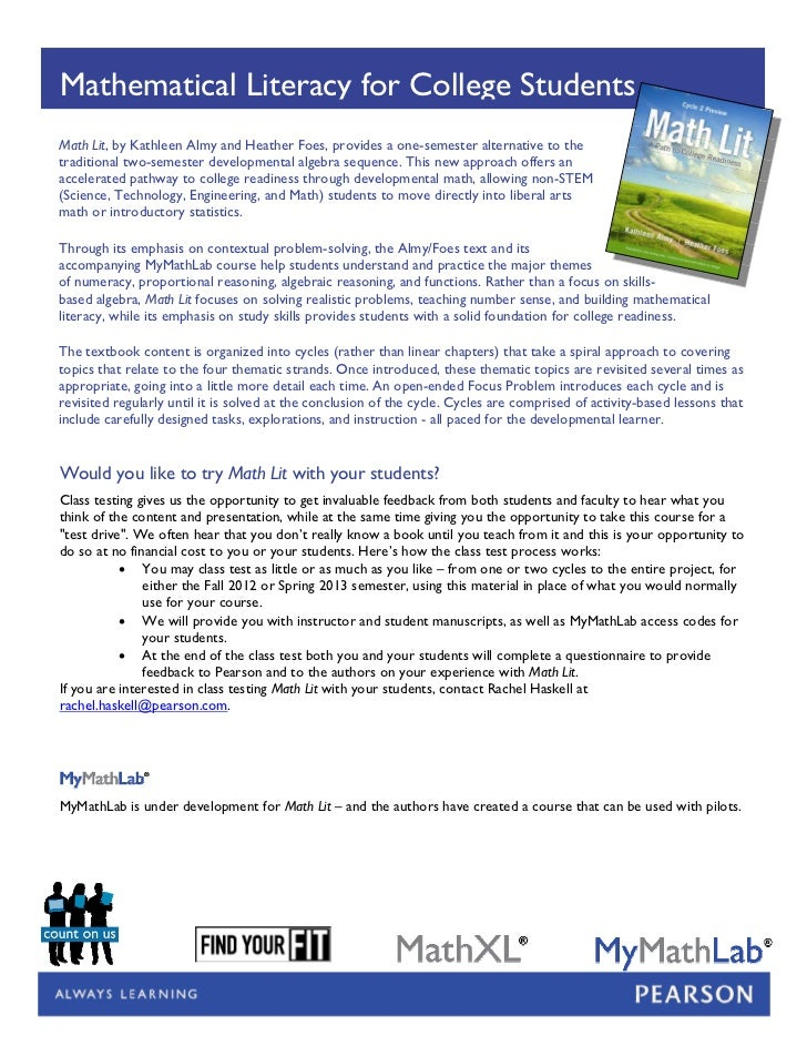 Mathematical Literacy for College StudentsMath Lit, by Kathleen Almy and Heather Foes, provides a one-semester alternative...