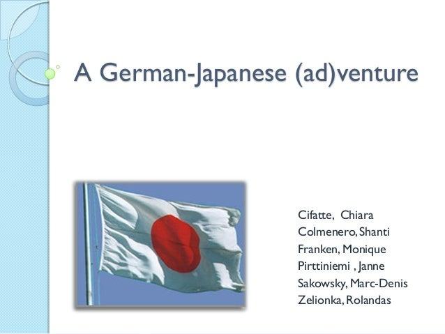 A German-Japanese (ad)venture Cifatte, Chiara Colmenero,Shanti Franken, Monique Pirttiniemi , Janne Sakowsky, Marc-Denis Z...