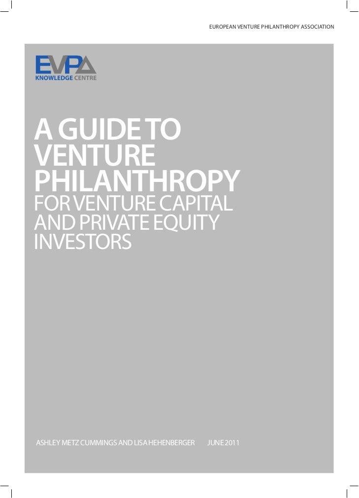 A Guide to Venture Philanthropy for Venture Capital & Private Equity Investors