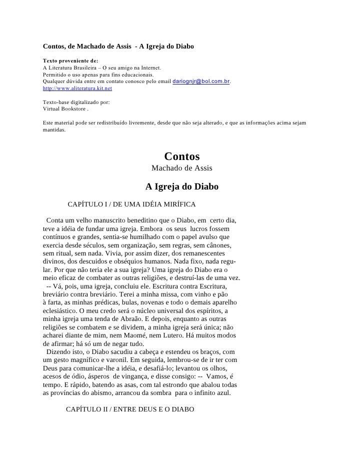 Contos, de Machado de Assis - A Igreja do DiaboTexto proveniente de:A Literatura Brasileira – O seu amigo na Internet.Perm...