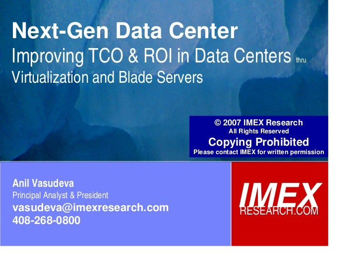 © 2007 IMEX Research                                                                          All Rights Reserved         ...