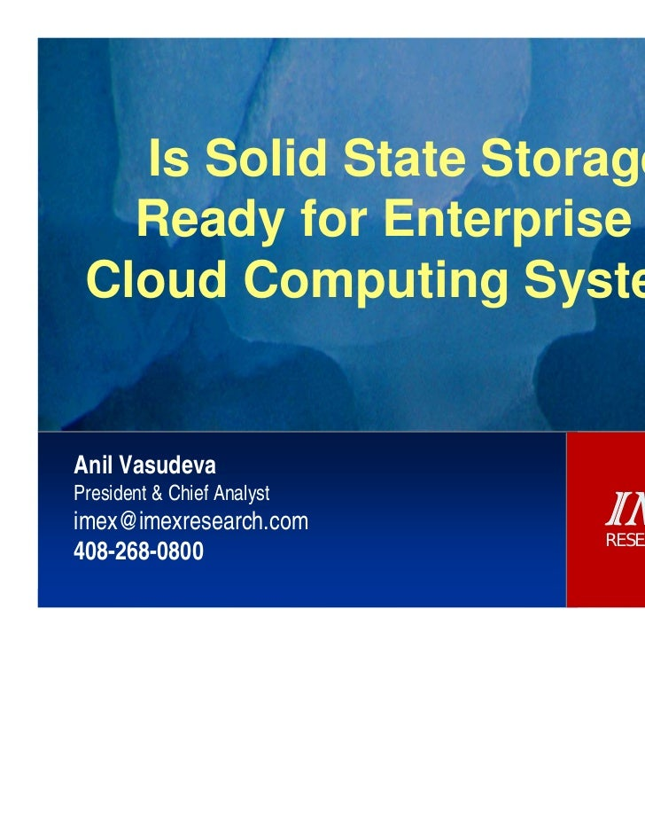 IMEX Research - Is Solid State Storage Ready for Enterprise & Cloud Computing Systems
