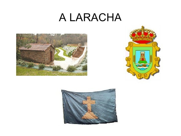 A LARACHA