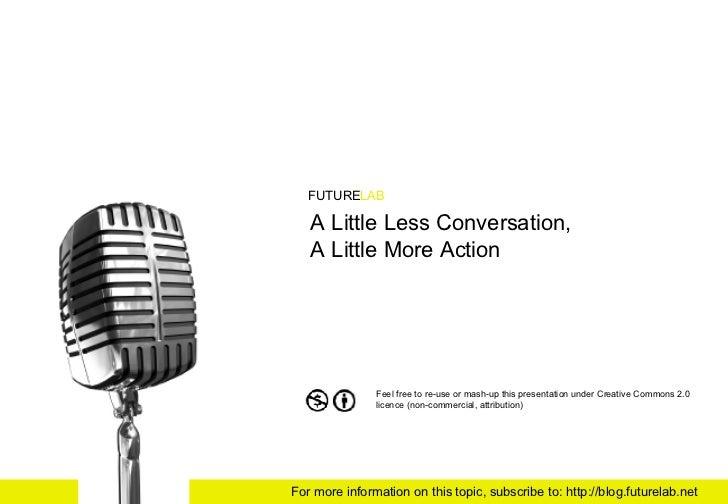 A Little Less Conversation Slideshare