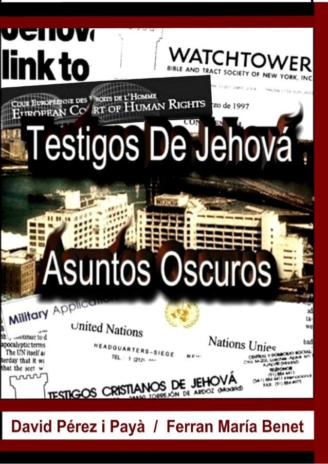 Testigos de Jehova, Asuntos Oscuros