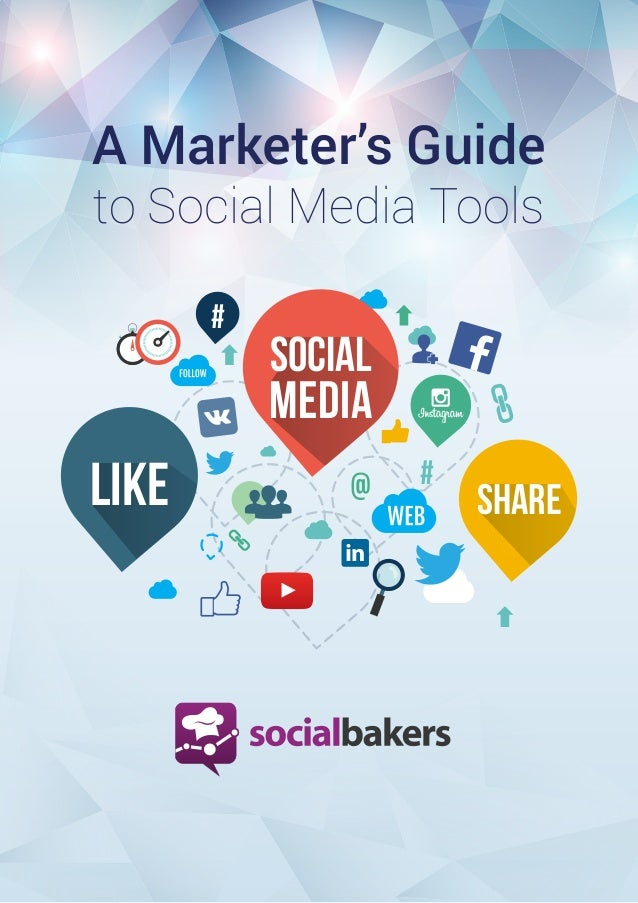 1  A Marketer's Guide to Social Media Tools #  SOCIAL  MEDIA  LIKE  #  Powered by  SHARE