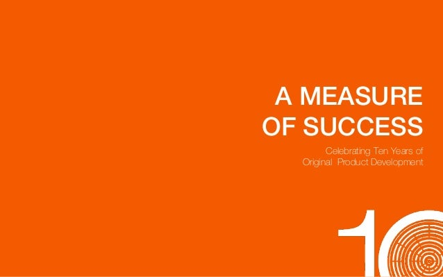 A Measure of Success