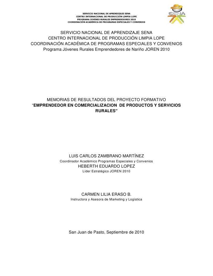 SERVICIO NACIONAL DE APRENDIZAJE SENA<br />CENTRO INTERNACIONAL DE PRODUCCIÓN LIMPIA LOPE<br />COORDINACIÓN ACADÉMICA DE P...