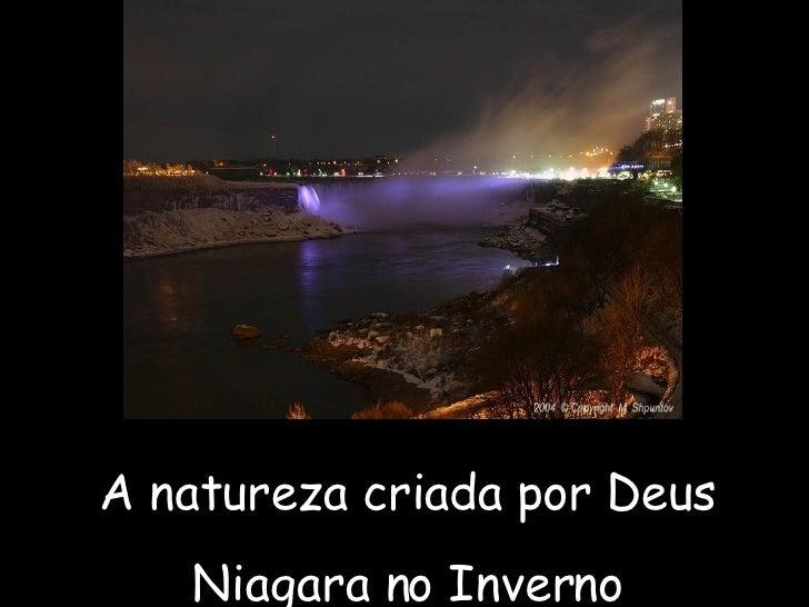 A natureza criada por Deus Niagara no Inverno