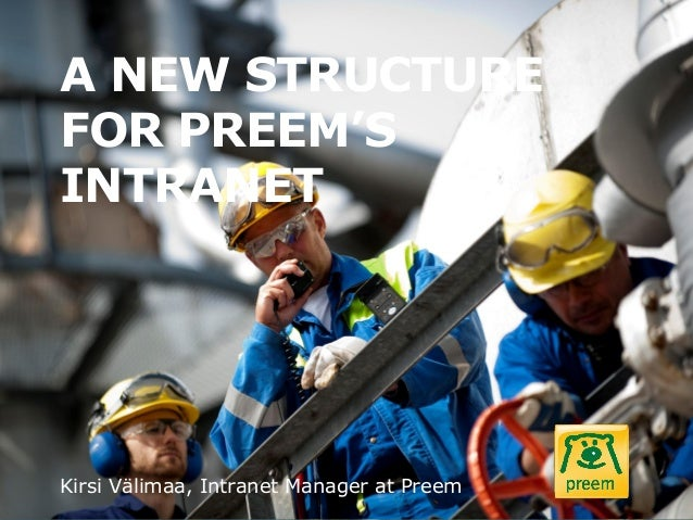 A new structure for Preem's intranet