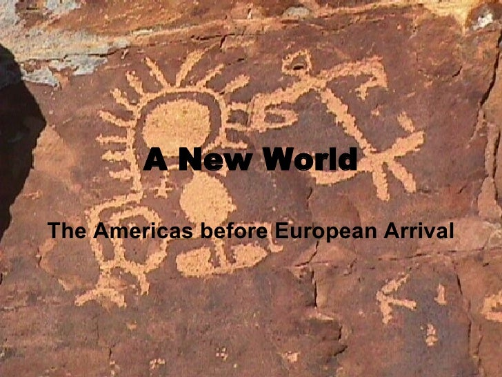 A New World The Americas before European Arrival