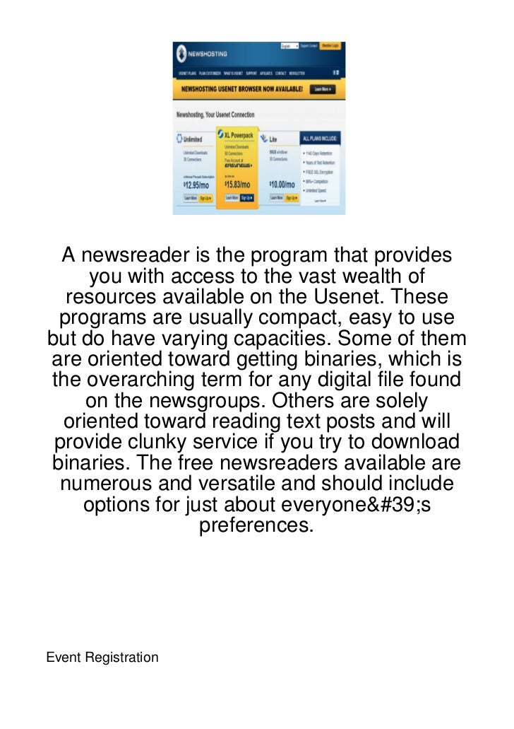 A newsreader is the program that provides     you with access to the vast wealth of  resources available on the Usenet. Th...