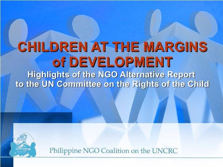 Ngo Coalition Highlights Of Alternative Report - UN CRC 2009