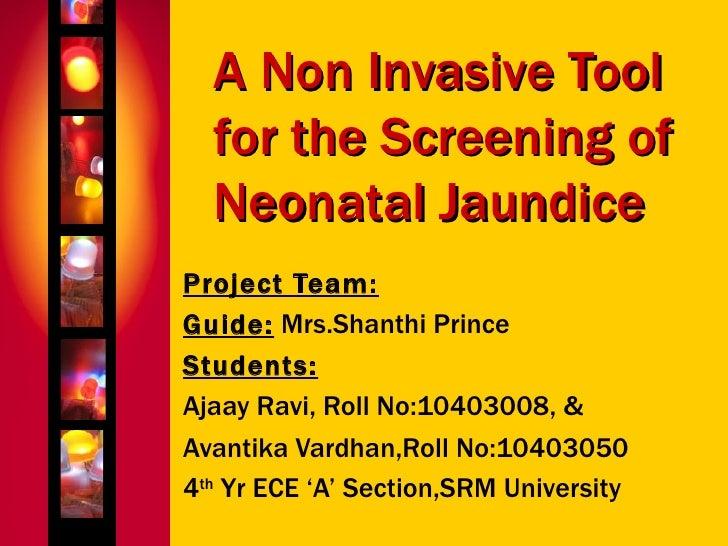 A NonInvasive Tool for the Screening of Neonatal Jaundice