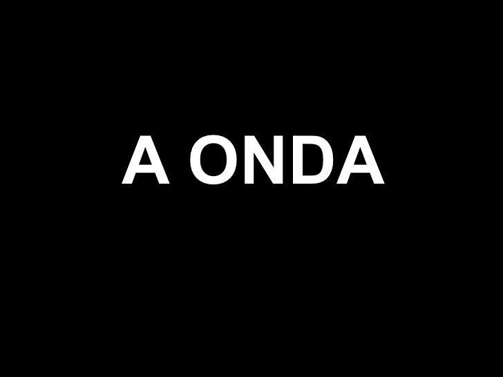 A ONDA