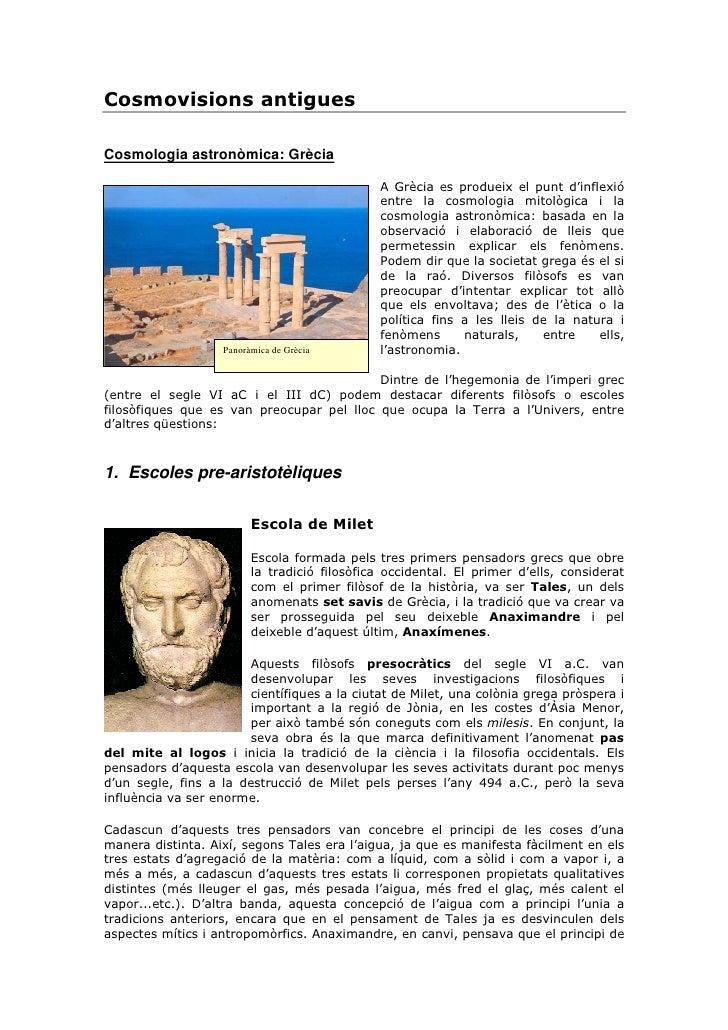 Cosmovisions antigues  Cosmologia astronòmica: Grècia                                                A Grècia es produeix ...