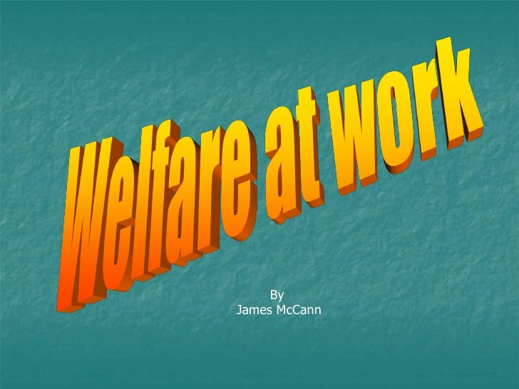 A  Part 19 Welfare At Work By J Mc Cann