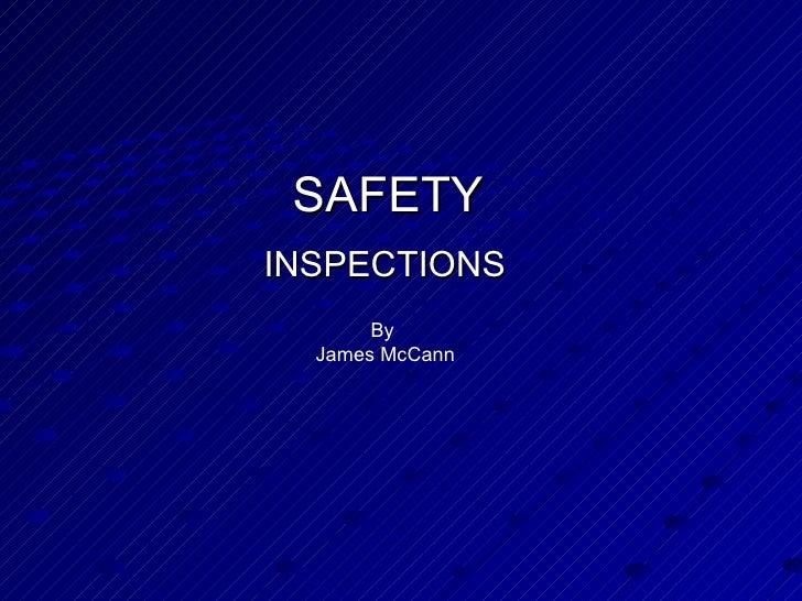 Safety Inspections By J Mc Cann