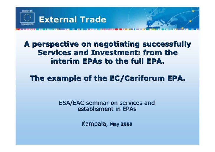 A perspective on negotiating successfully services and investment: from the interim EPAs to the full EPA. The example of the EC/Cariforum EPA