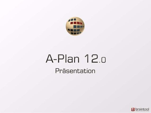 Inhalt1. Was ist A-Plan?2. Einsatzgebiete3. Organisation der Daten4. Darstellung von Projekten und Ressourcen5. Reports6. ...