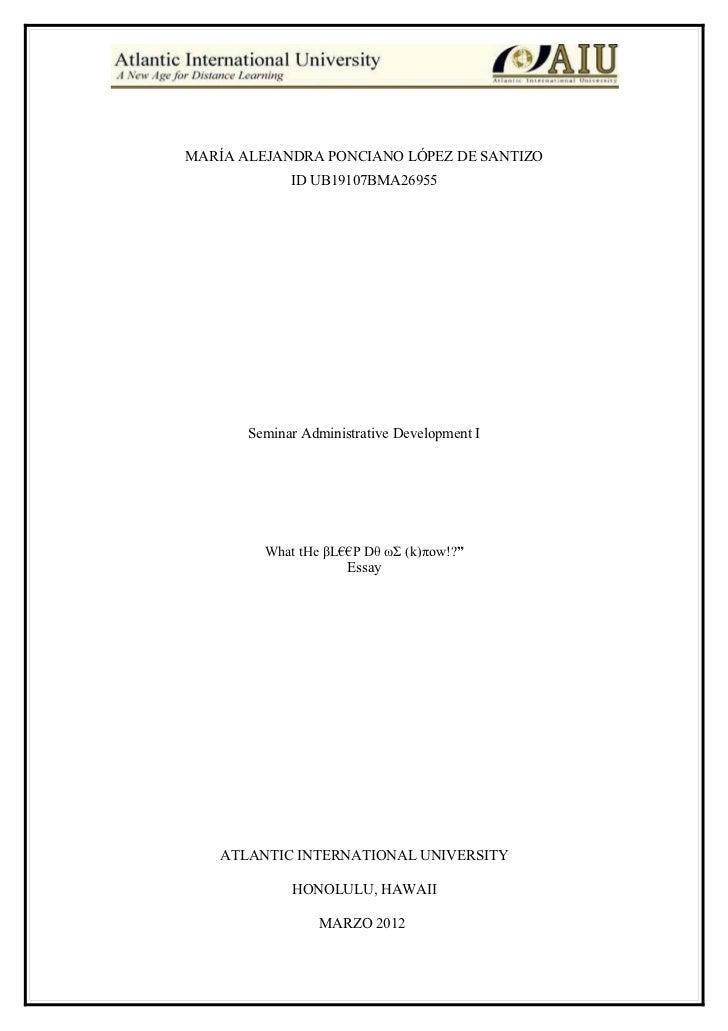 MARÍA ALEJANDRA PONCIANO LÓPEZ DE SANTIZO             ID UB19107BMA26955       Seminar Administrative Development I       ...
