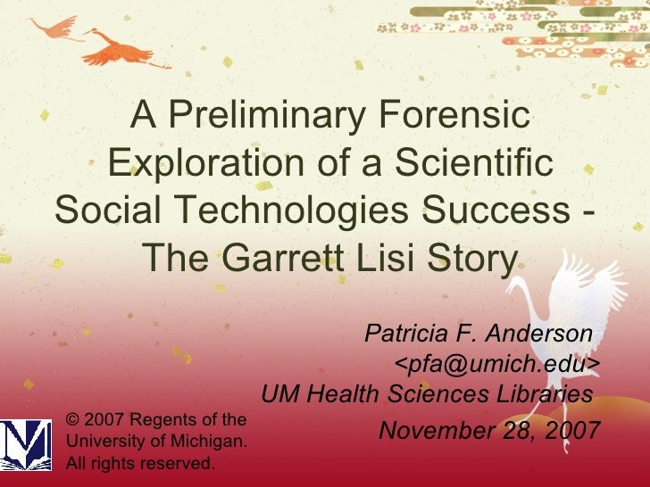 A Preliminary Forensic Exploration of a Scientific Social Technologies Success -  The Garrett Lisi Story Patricia F. Ander...