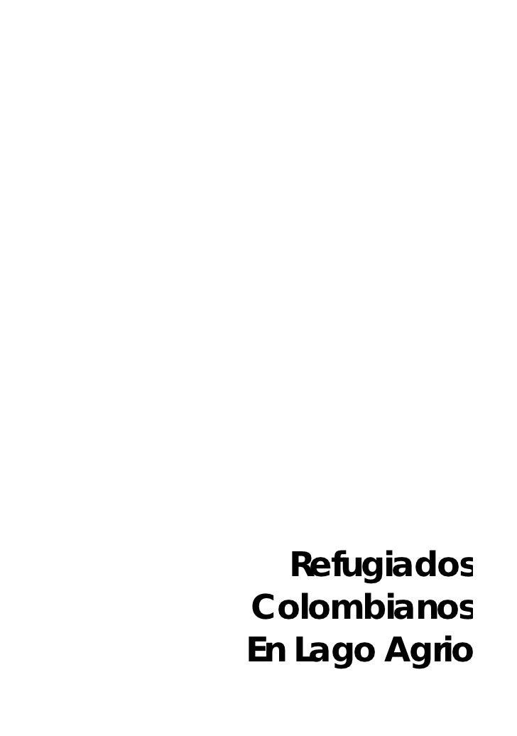 Refugiados Colombianos En Lago Agrio