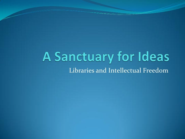 Intellectual Freedom and Libraries: an overview