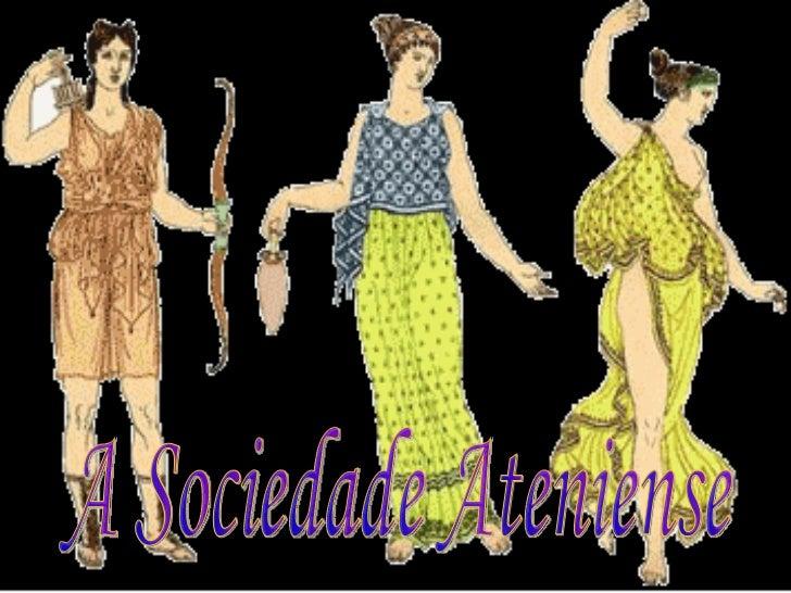 A Sociedade Ateniense
