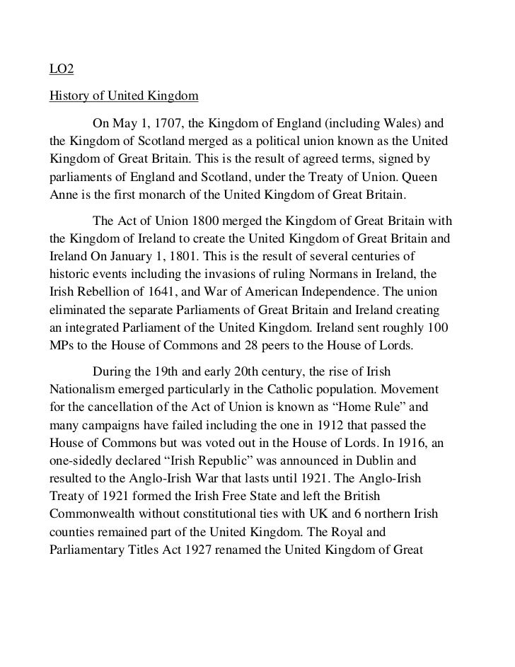 LO2History of United Kingdom        On May 1, 1707, the Kingdom of England (including Wales) andthe Kingdom of Scotland me...